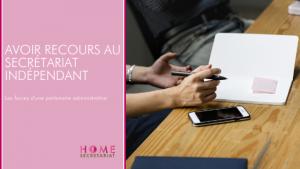 Read more about the article Avoir recours au secrétariat indépendant